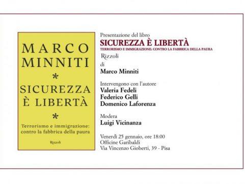 """Minniti a Pisa presenta """"Sicurezza e libertà"""""""
